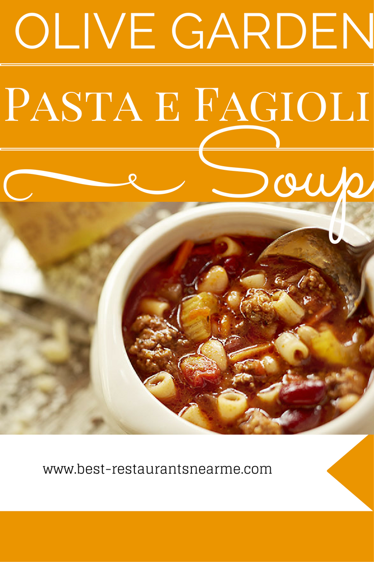 Olive Garden Pasta E Fagioli Soup Restaurants Near Me