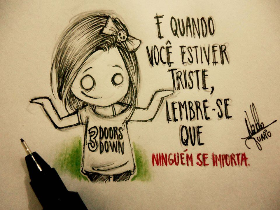 Desenhos Tristes De Amor Com Frases: E Quando Você Estiver Triste...