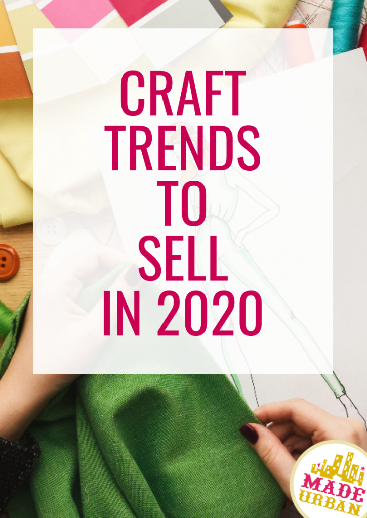 Craft Trends for 2019 Selling crafts online, Things to