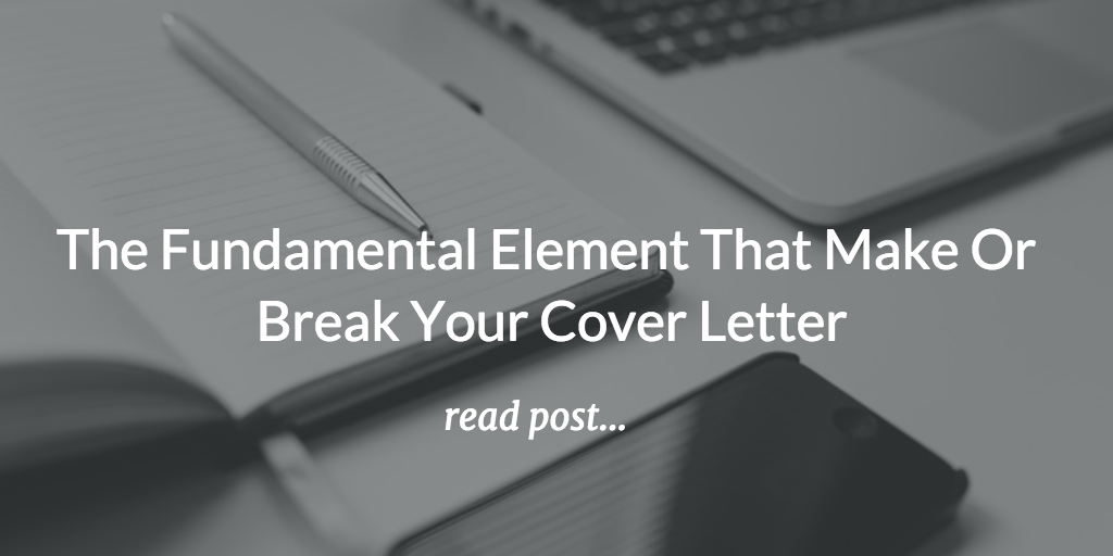 How To Do A Cover Resume The Fundamental Element That Make Or Break Your Cover Letter .