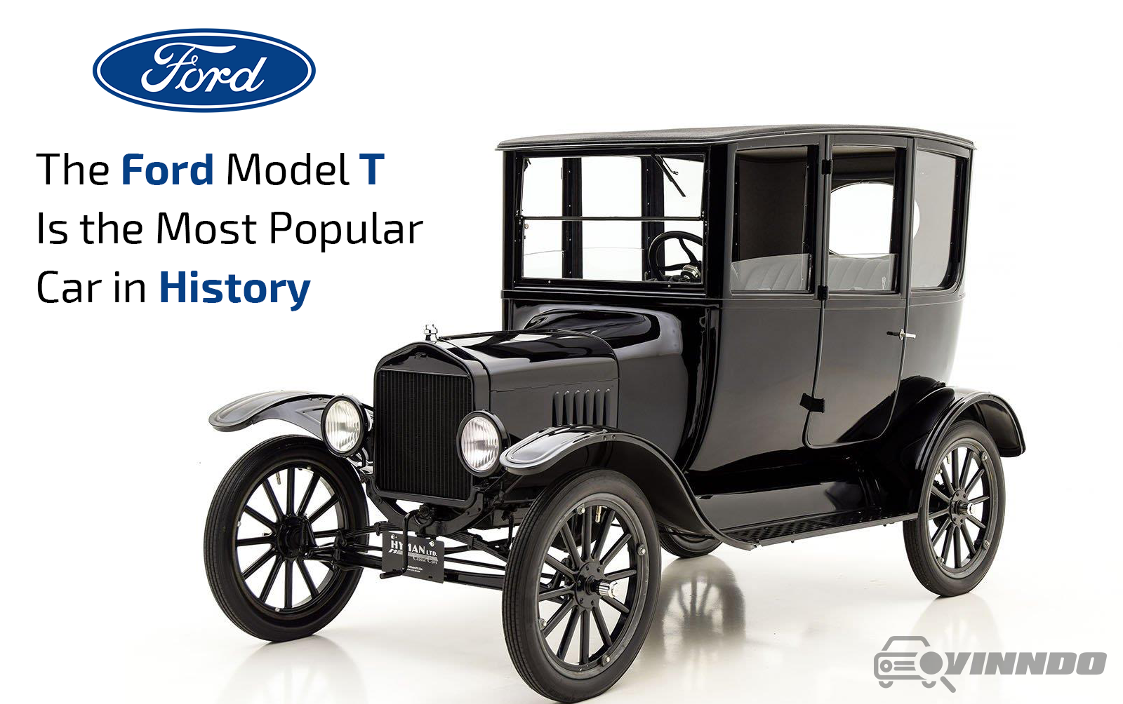 The Ford Model T Is The Most Popular Car In History Vinndo App