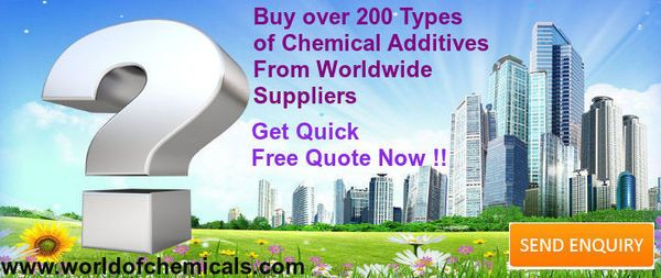 Looking to buy Chemical Additives  Over 200 Products listed from worldwide suppliers  Get Quick Quote !!! http://bit.ly/1vrroJa   Send Quick and Direct Inquiry for any chemical in Just 10 Seconds!! http://bit.ly/1ygrwbZ