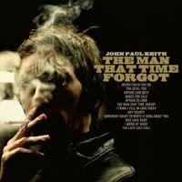 Mejores discos 2011 - JOHN PAUL KEITH - The man that time forgot http://www.woodyjagger.com/2016/01/los-mejores-discos-del-2011-y-por-que-no.html