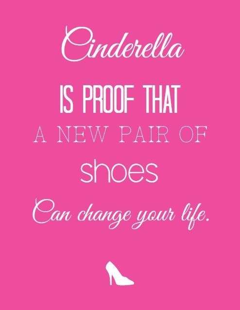 Cinderella Is Proof Shoes Funny Quote 8 5x11 By Atasteofeverything Pink Quotes Funny Quotes Diva Quotes