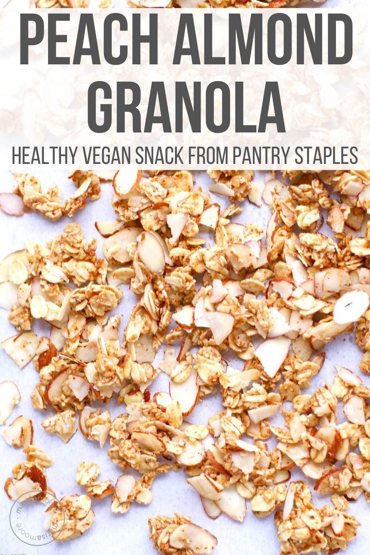Easy peach almond granola recipe in 2020 healthy vegan
