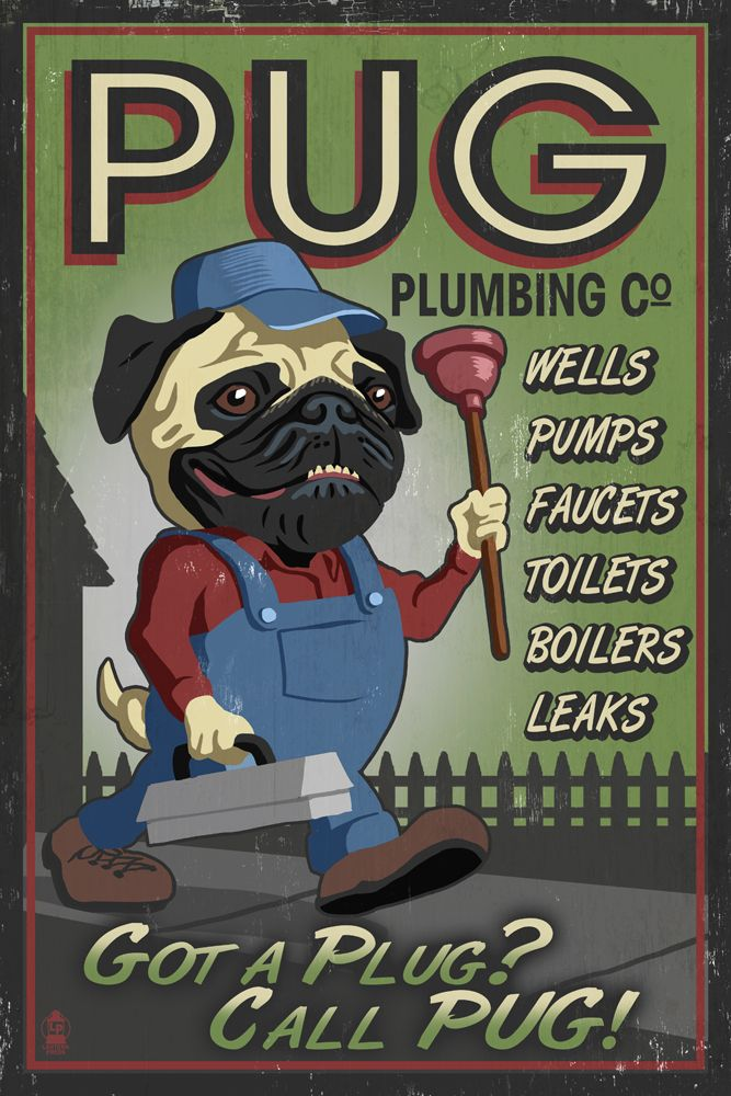 Pug Plumbing Wood Sign 7 X10 All Proceeds Benefit Pug Rescue