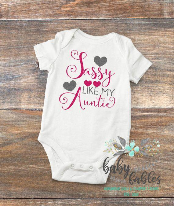 b116b41c5 Sassy like my Auntie bodysuit