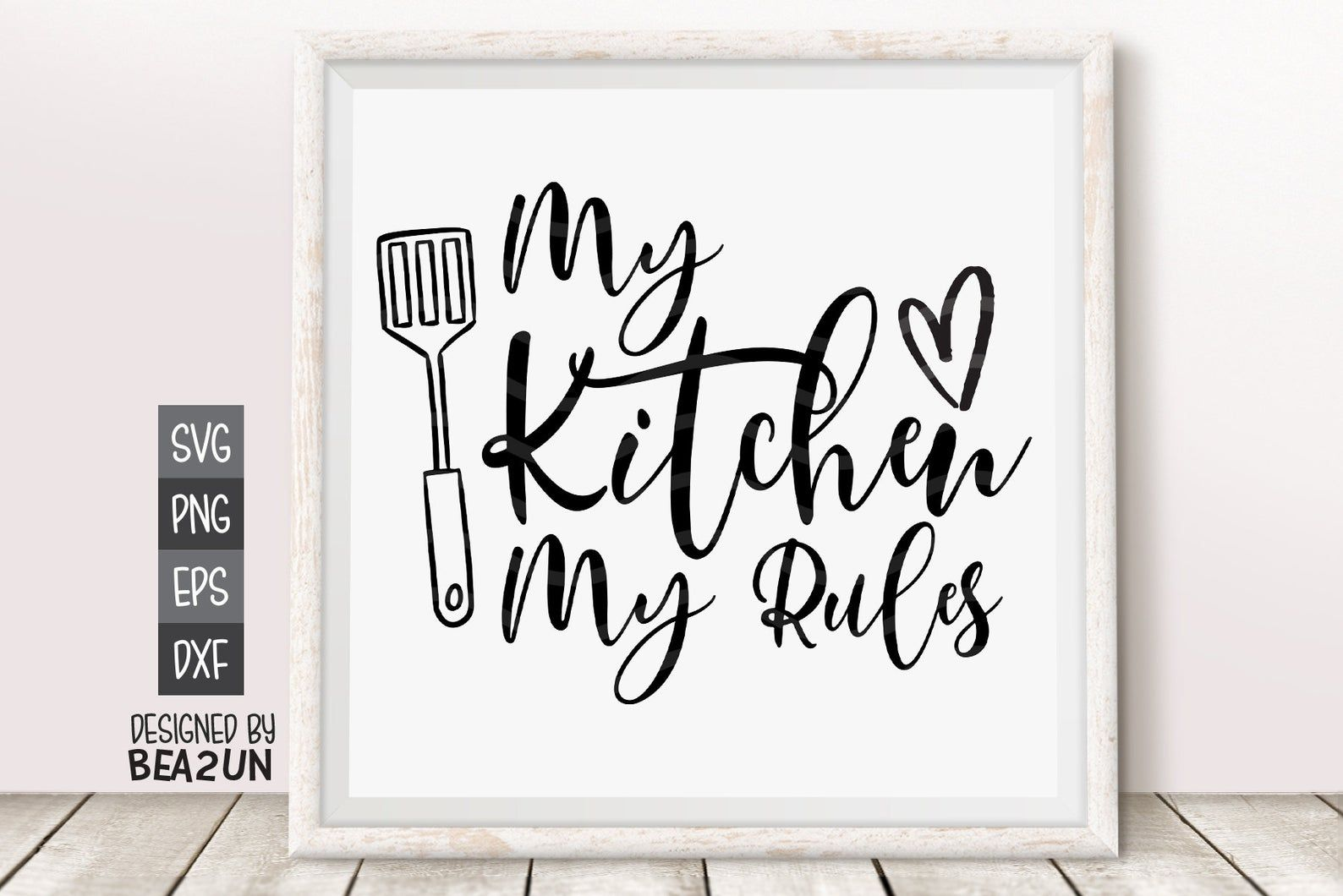 My Kitchen My Rules Svg Kitchen Quote Svg Baker Svg Funny Etsy In 2021 Kitchen Humor Svg Quotes Kitchen Quotes