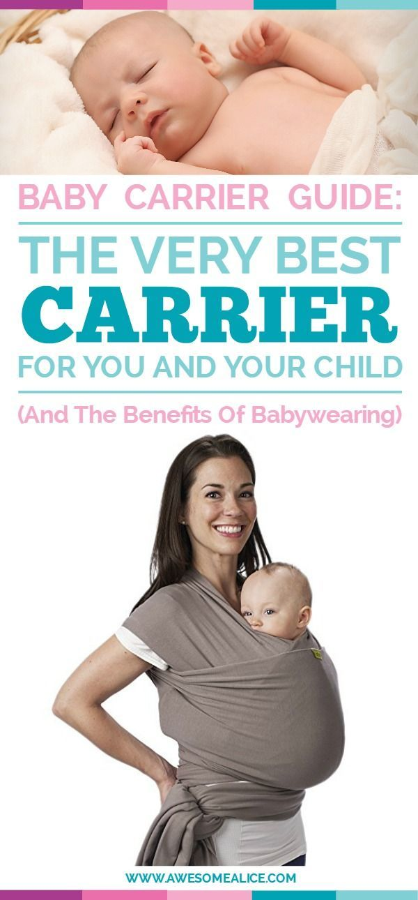 The Best Baby Carrier For You The Benefits Of Babywearing All