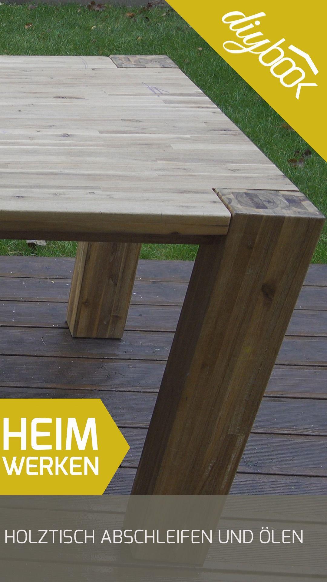 Holztisch abschleifen und ölen: Eine umfangreiche Anleitung von