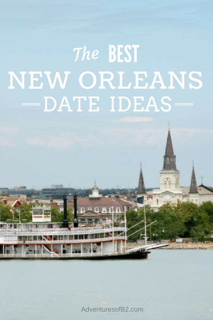 New orleans dating ideas