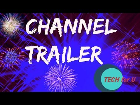 Channel trailer for TECH for U