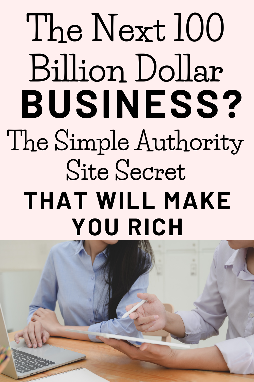 The Next 100 Billion Dollar Business? The Simple Authority
