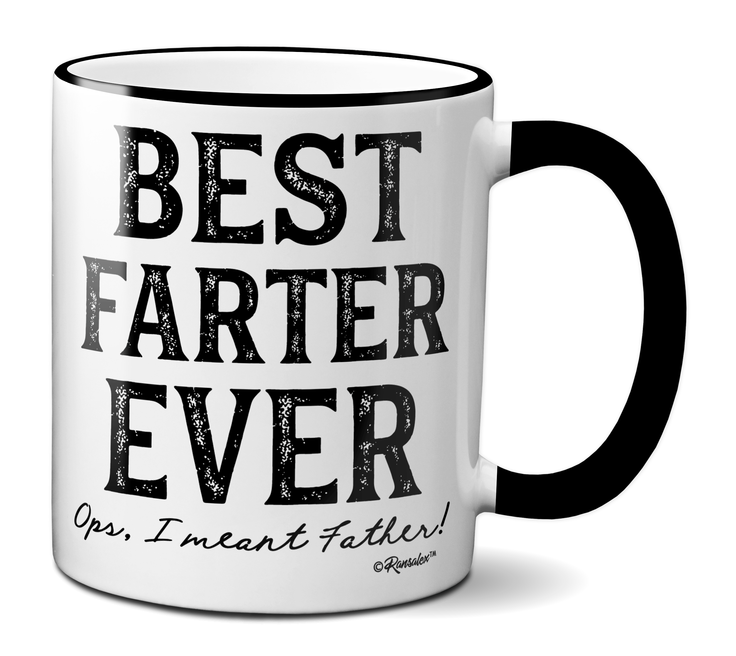 Funny Best Farter Ever Ops I Meant Father Coffee Mug