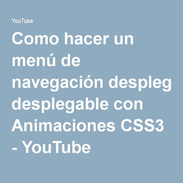 Como hacer un menú de navegación desplegable con Animaciones CSS3 - YouTube