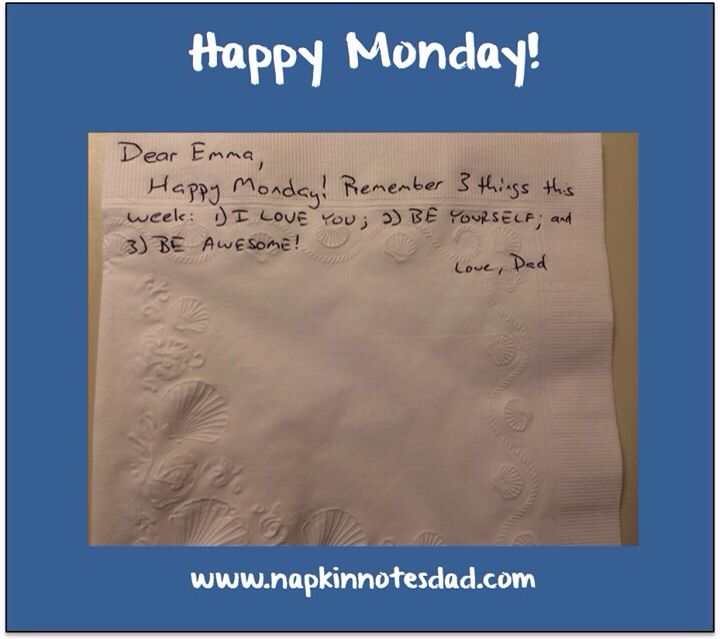napkin note dear emma happy monday ps 2 and 3 are redundant pack write connect