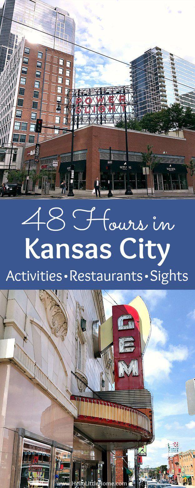 48 Hours In Kansas City Missouri Kansas City Missouri Kansas City Downtown Kansas City