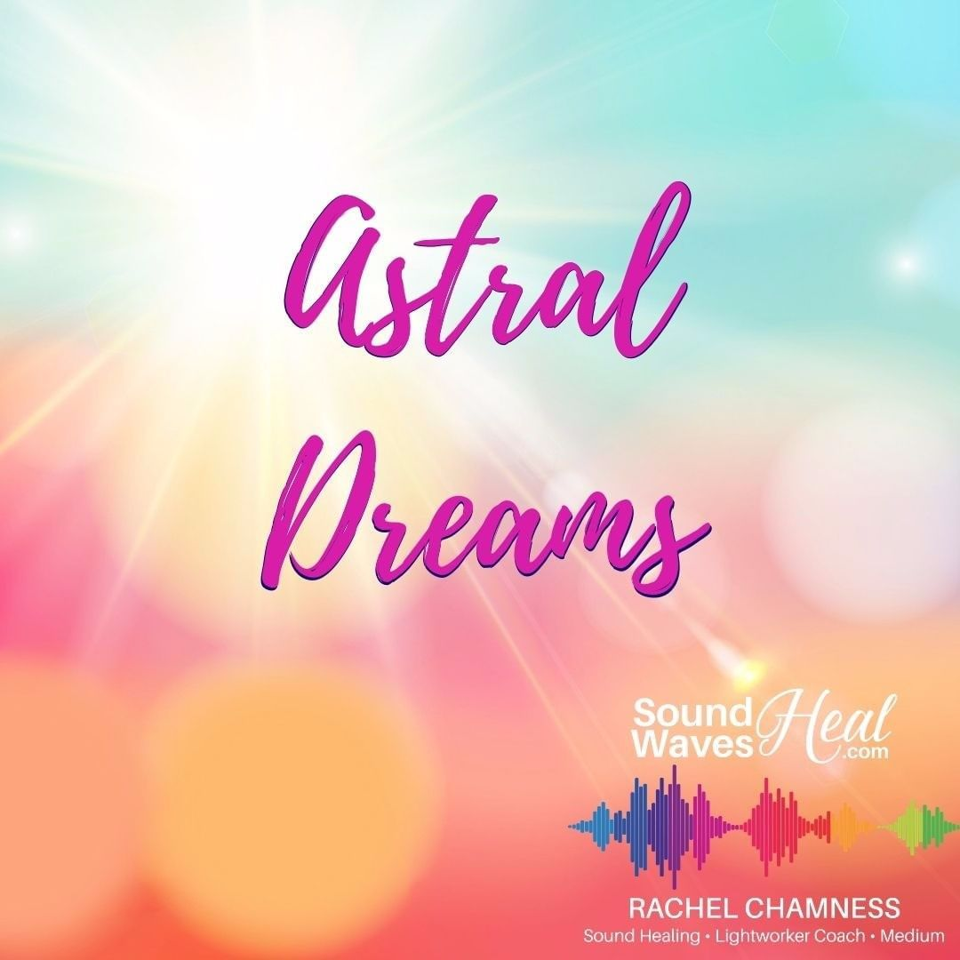 Have You Ever Had An Astral Dream An Astral Dream Is A