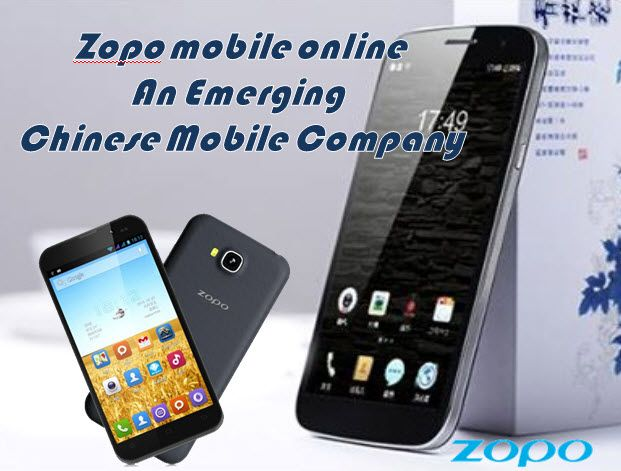 Zopo mobile online-An Emerging Chinese Mobile Company | Zobo Mobile