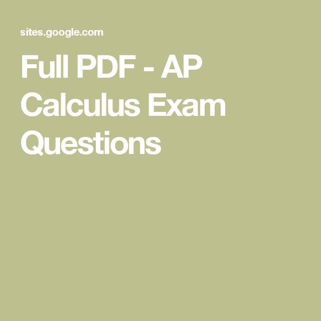 Full PDF - AP Calculus Exam Questions | Calculus | Ap