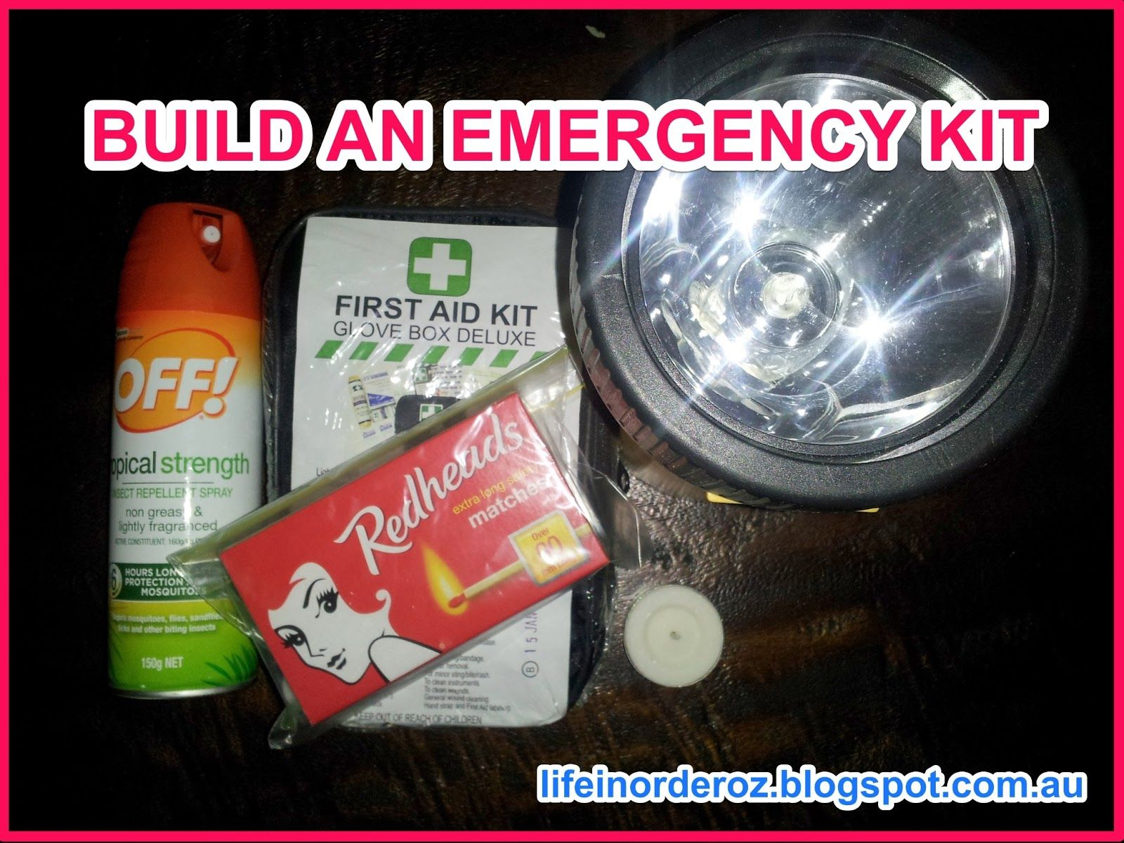 Life in order emergency kit list and ideas for natural disasters