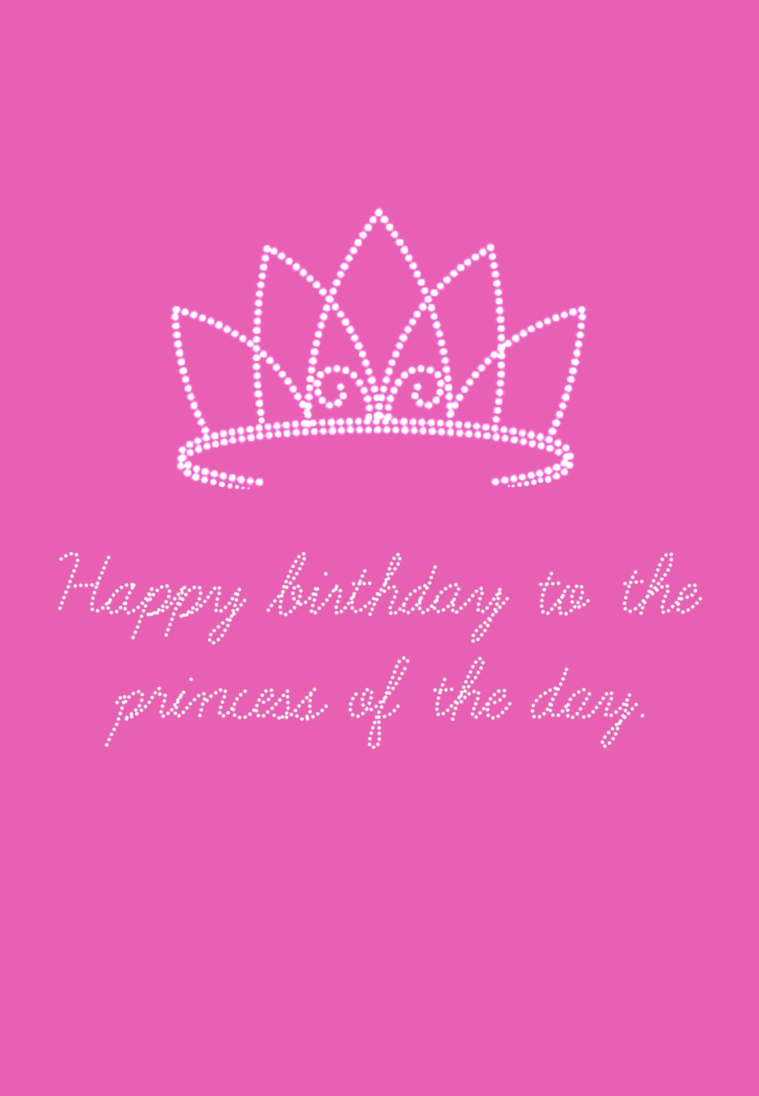 Free Printable The Princess Of Day Greeting Card