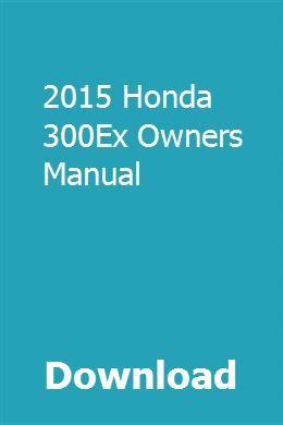 honda 300ex owners manual pdf user manual guide u2022 rh userguidedirect today 2000 Honda TRX300EX Honda TRX300EX Mudding