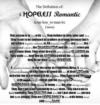 Definition of a hopeless romantic