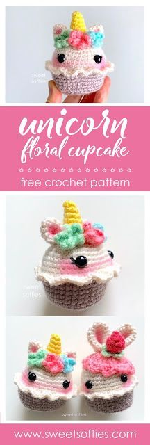 Sweet Softies | Amigurumi and Crochet: Unicorn Floral Cupcake (Free Crochet Pattern) – häkeln Tiere