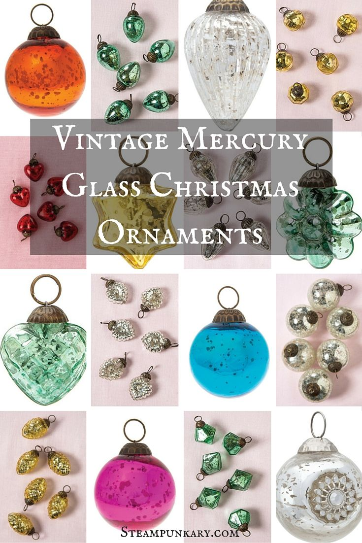 Vintage Mercury Glass Christmas Ornaments Steampunk Christmas