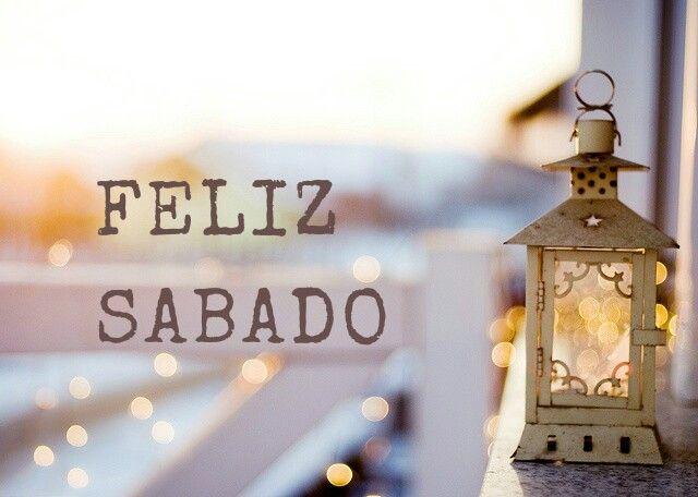 Mensagem Boa Tarde Sabado: Buenos Diás A Todos!! Vamos A Disfrutar Del Sabado