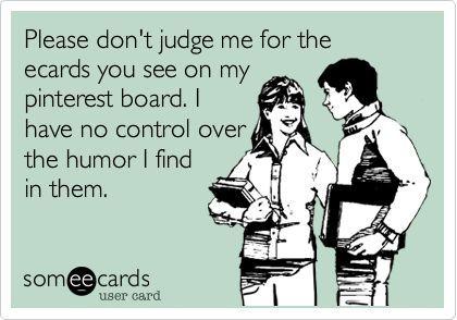 I love sarcastic ecards!