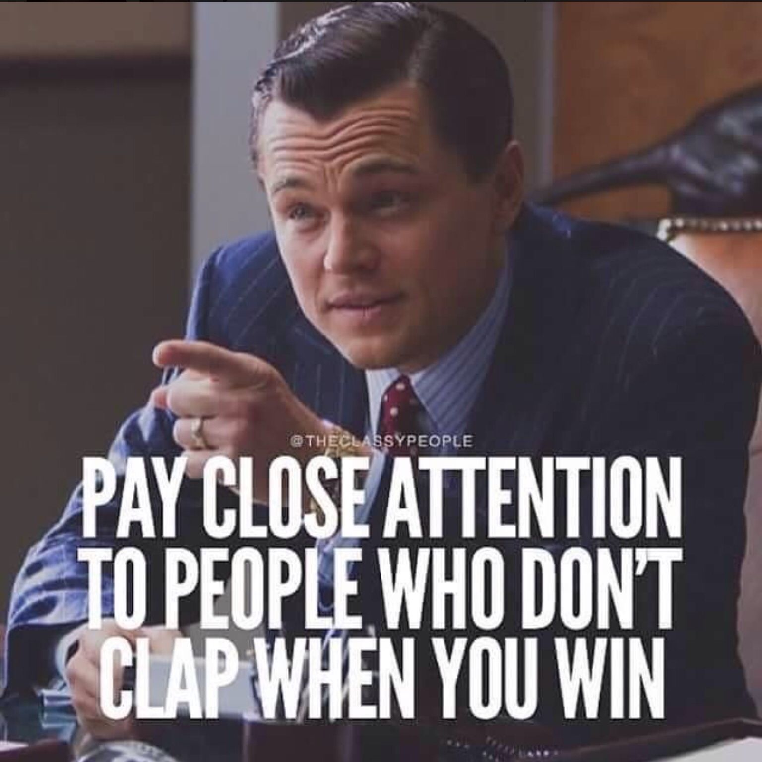 Pay Close Attention To People Who Dont Clap When You