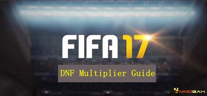 Guide To Dnf Multiplier In Fifa 17 Ultimate Team Fifa 17 Ultimate Team Fifa 17 Fifa
