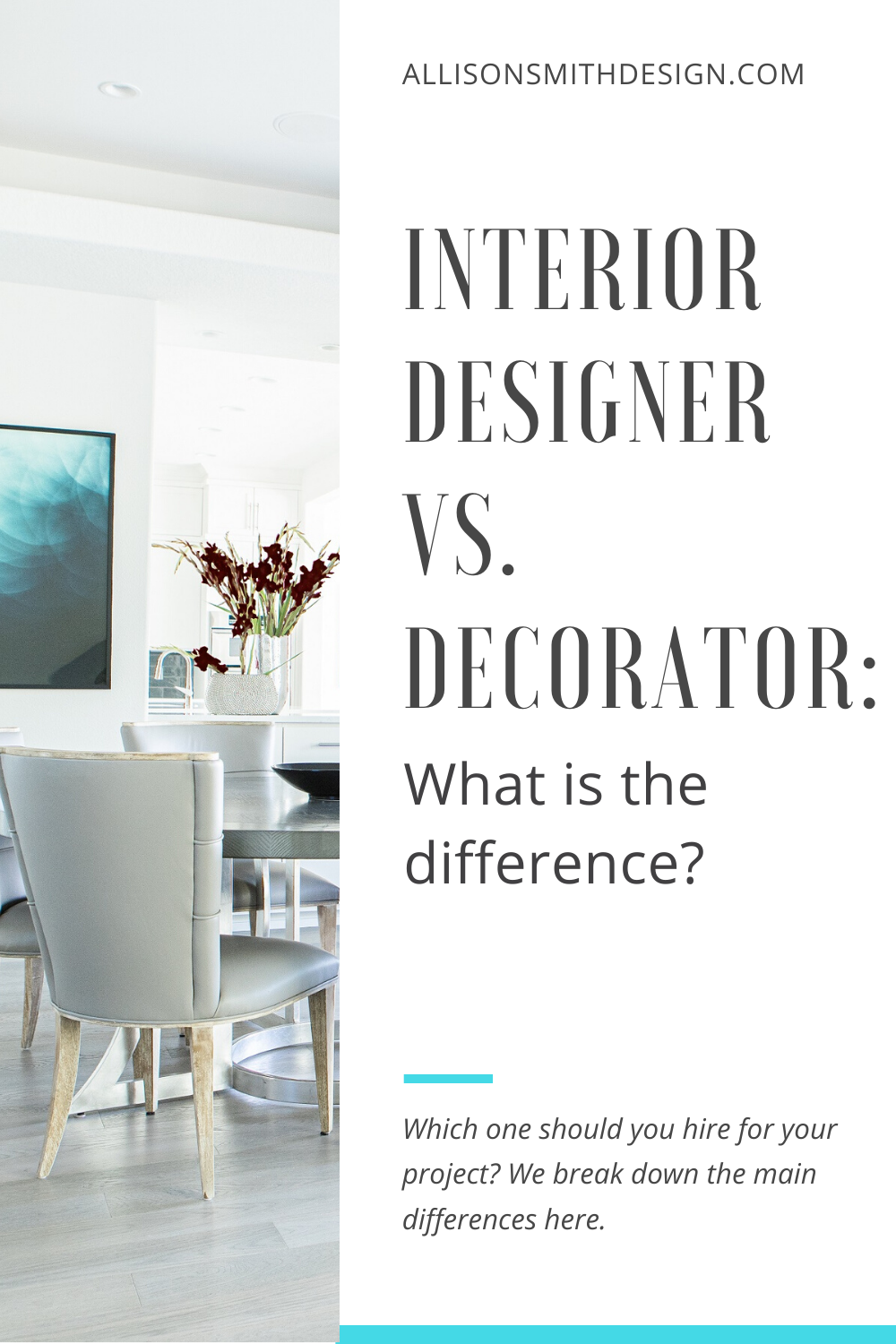 What Is The Difference Between A Designer And A Decorator Allison Smith Design In 2020 Interior Design Projects Interior Decorating Interior Design Portfolio