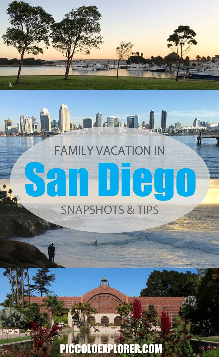 Our Family Holiday In San Diego Ca Piccolo Explorer West Coast Travel California Travel Travel Usa