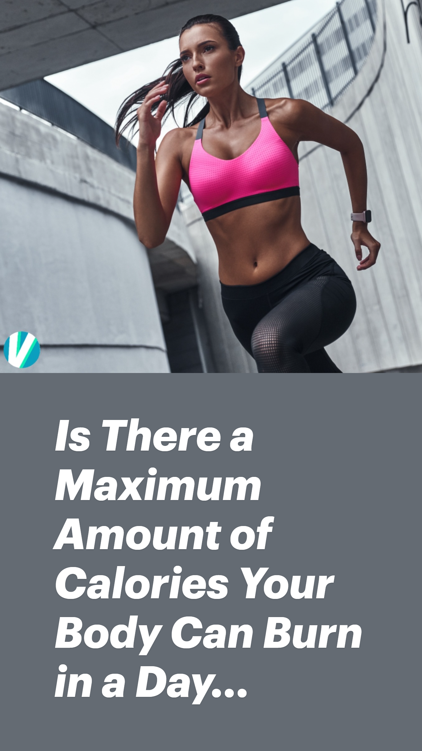 Is There a Maximum Amount of Calories Your Body Can Burn in a Day...