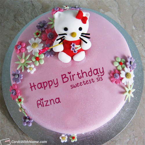 Rizna Name Cards And Wishes in 2020 Sister birthday cake