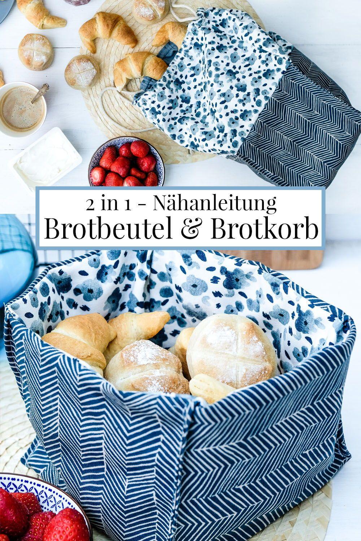 2 in 1 - Nähanleitung für einen Brotbeutel und Brotkorb.