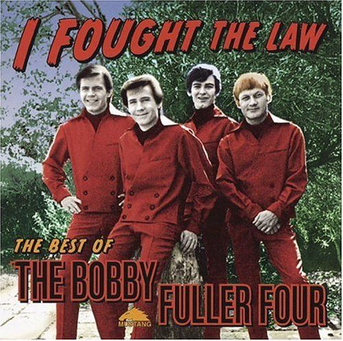 Album Cover Parodies Of Bobby Fuller I Fought The Law The Best Of The Bobby Fuller Four Greatest Rock Songs Parody Songs Rock N Roll Music