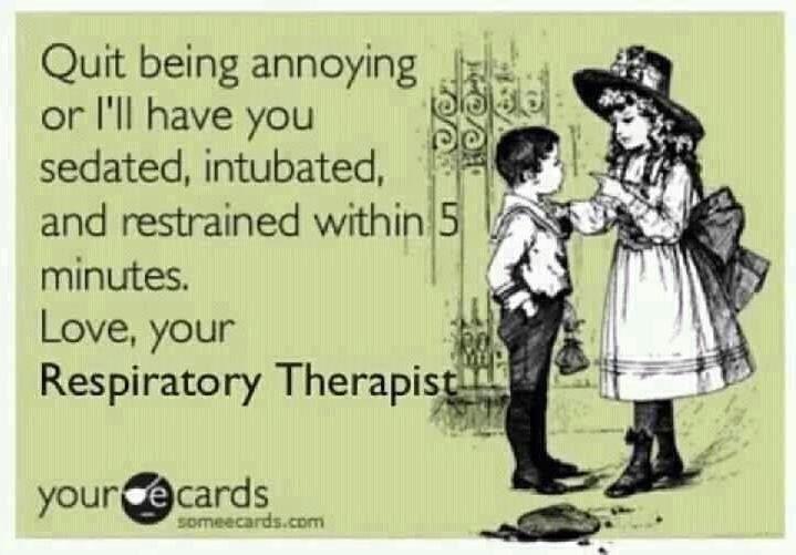 Love, your respiratory therapist ;) #rcp #rt #respiratory