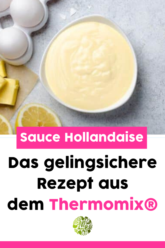 Sauce Hollandaise aus dem Thermomix