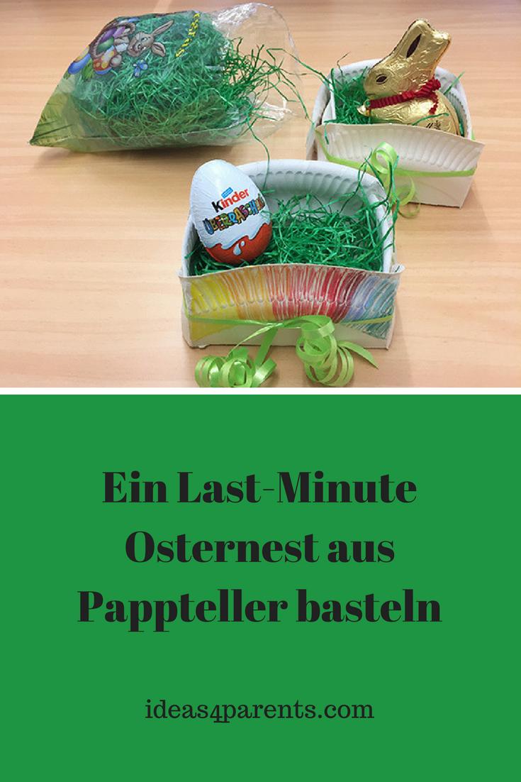 Ein Last Minute Osternest Aus Pappteller Basteln Basteln