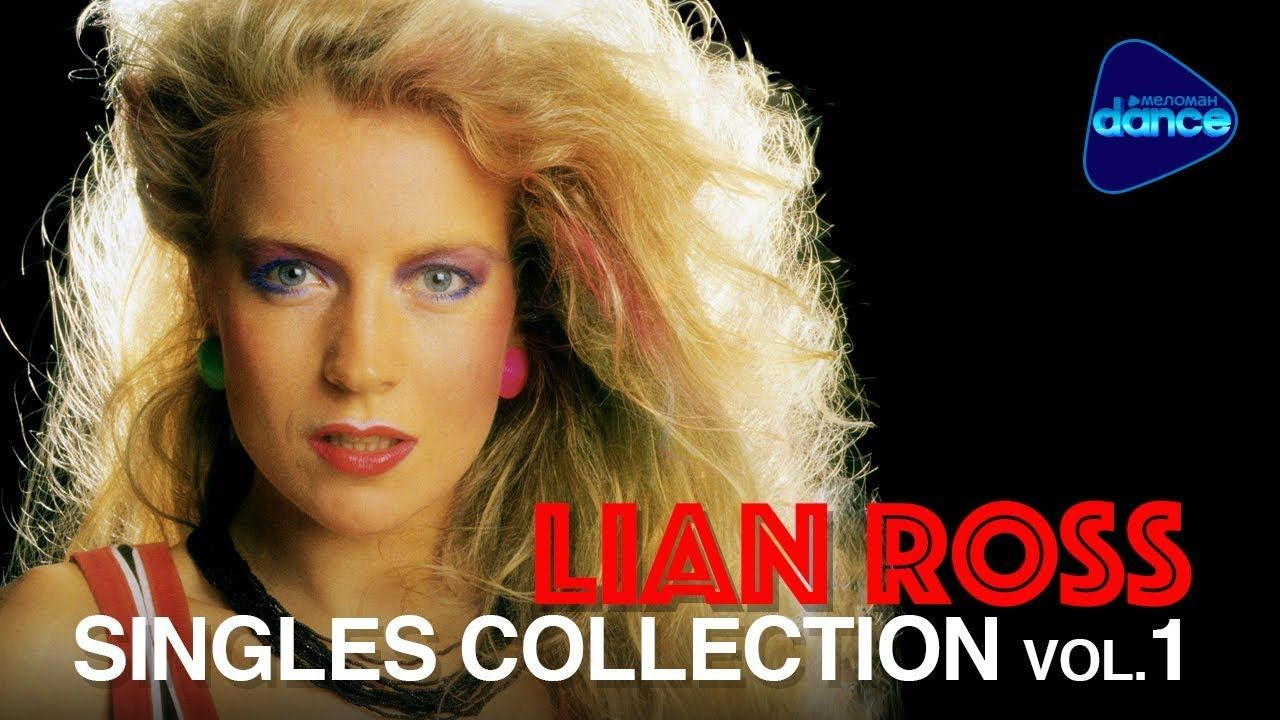 Lian Ross The Maxi Singles Collection Vol 1 Youtube Mariazinha