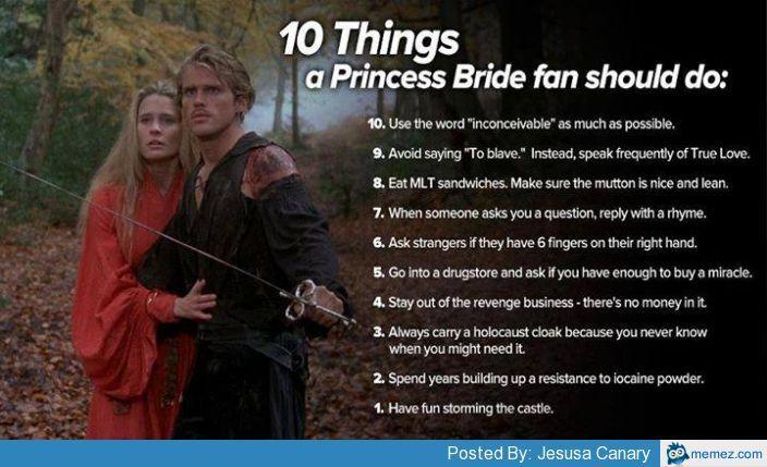 10 Things A Princess Bride Fan Should Do Princess Bride Quotes Princess Bride Movies