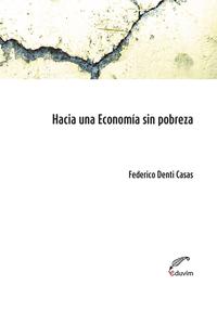 Hacia una economía sin pobreza