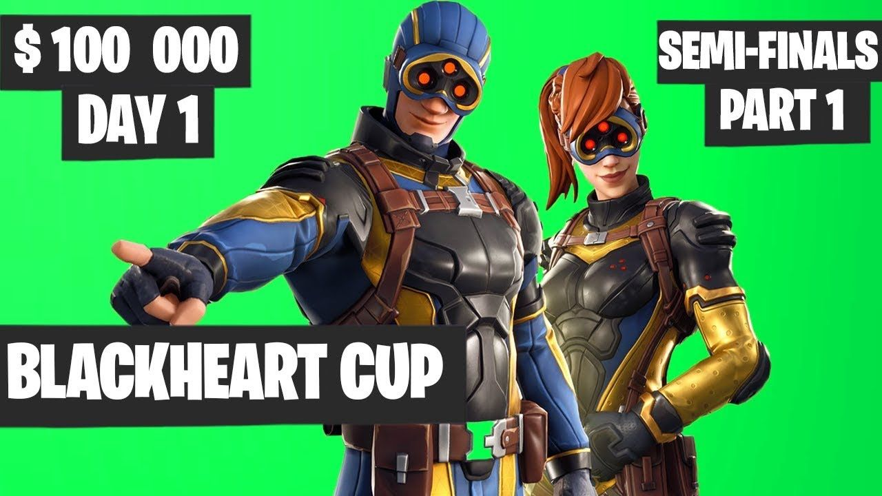 Fortnite blackheart cup semifinals part 1 highlights day