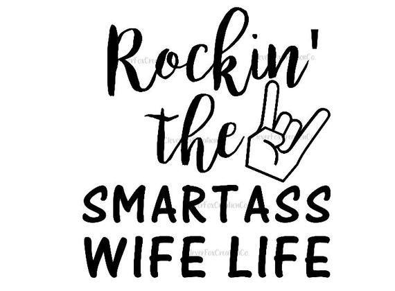 Rockin' the smartass wife life | Etsy