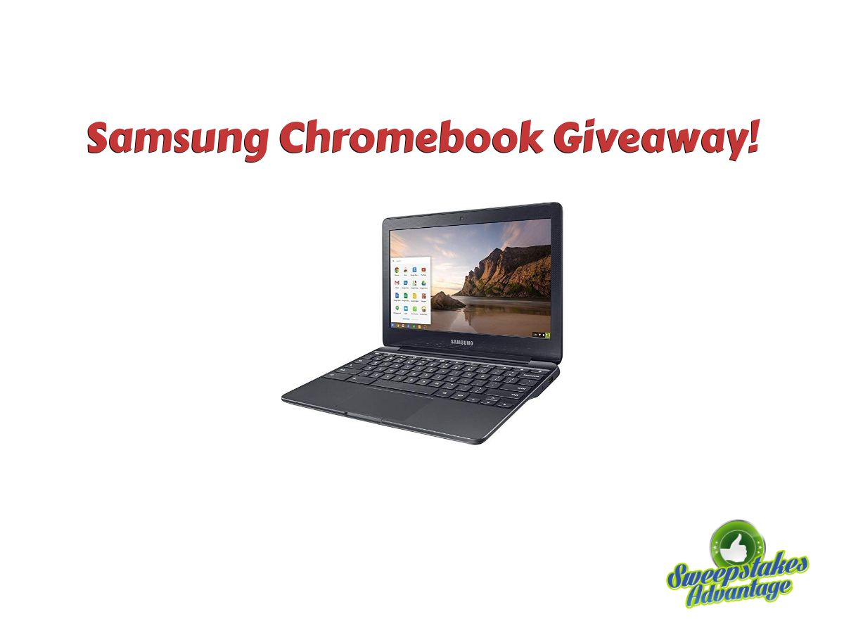 Samsung Chromebook Computer Giveaway | WIN BIG! in 2019 | Samsung
