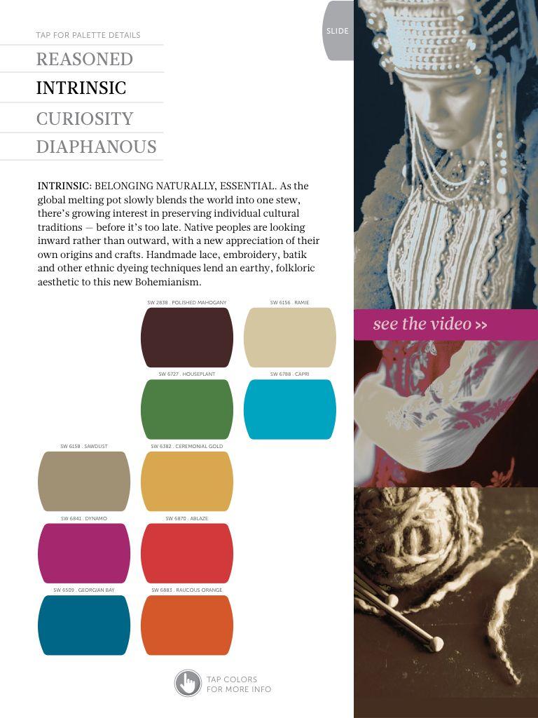 Colormix 2014 - INTRINSIC.  PERTENENCIA NATURAL, ESENCIAL. Inspirado en el creciente interés en la preservación de tradiciones culturales individuales, brindando una nueva apreciación de nuestros orígenes y artesanías.